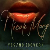 Nicole Mary – Yes/No (Banky W Cover)