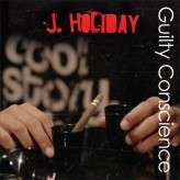 Album Review: J. Holiday – Guilty Conscience